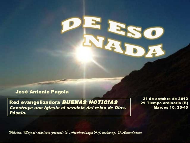 José Antonio Pagola                                                                            21 de octubre de 2012Red ev...