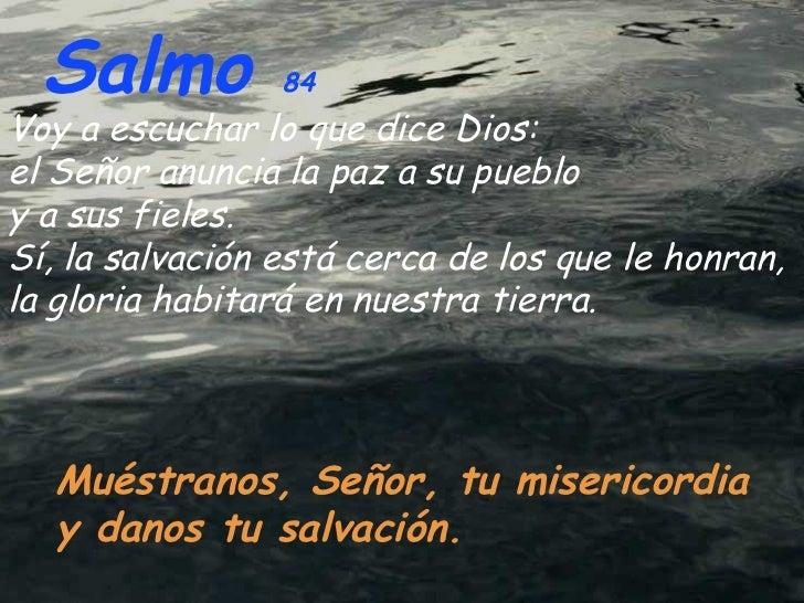 Resultado de imagen para Muéstranos, Señor, tu misericordia y danos tu salvación  Voy a escuchar lo que dice el Señor: