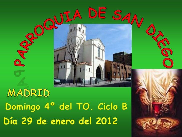 Domingo 4º del TO. Ciclo BDía 29 de enero del 2012