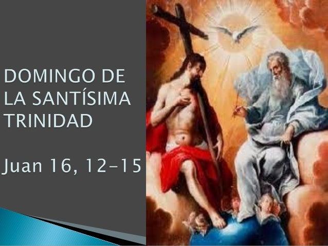 Evangelio de Otra Manera para este domingo de la Santísima Trinidad