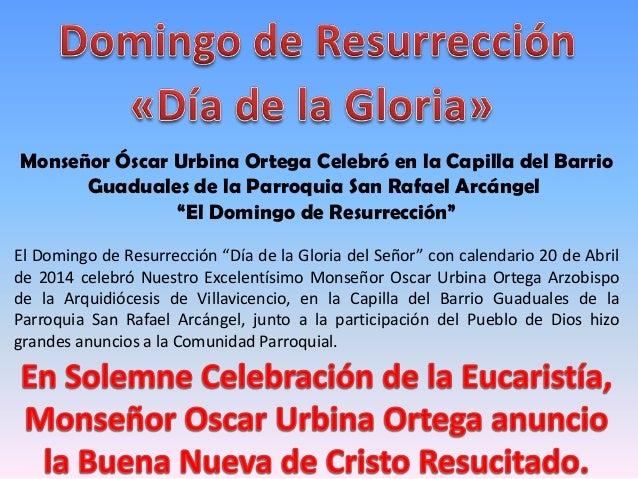 """Monseñor Óscar Urbina Ortega Celebró en la Capilla del Barrio Guaduales de la Parroquia San Rafael Arcángel """"El Domingo de..."""