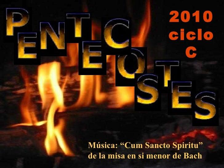 """Música: """"Cum Sancto Spiritu""""  de la misa en si menor de Bach 2010 ciclo C"""