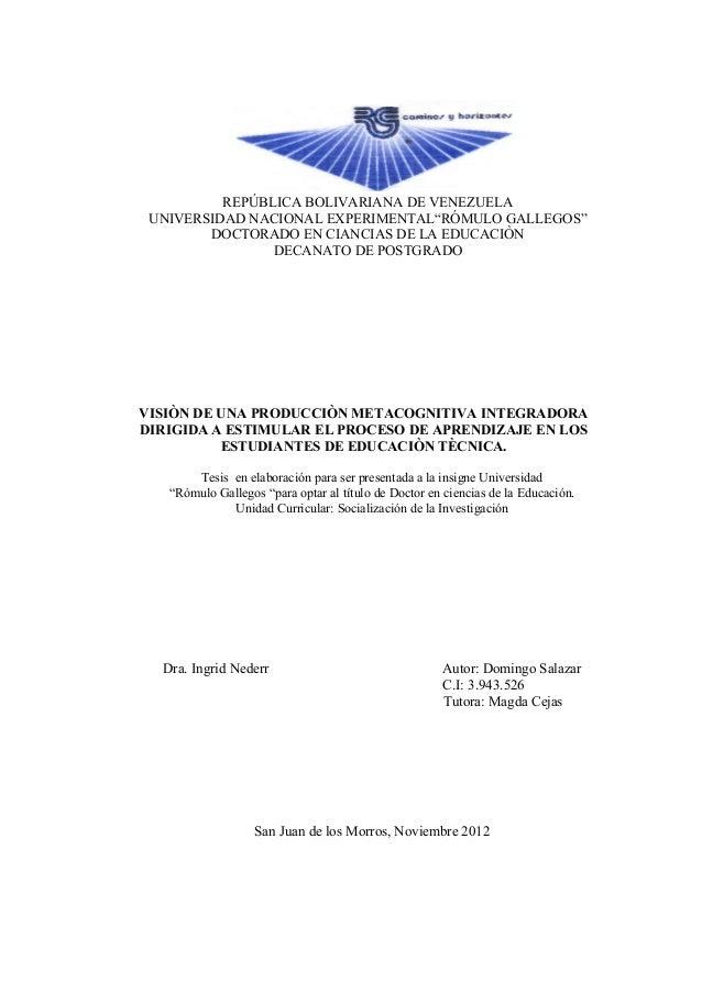 """REPÚBLICA BOLIVARIANA DE VENEZUELA UNIVERSIDAD NACIONAL EXPERIMENTAL""""RÓMULO GALLEGOS""""        DOCTORADO EN CIANCIAS DE LA E..."""