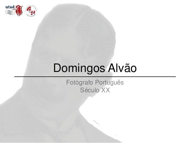 Domingos Alvão Fotógrafo Português Século XX