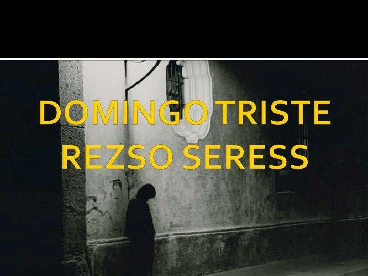 DOMINGO TRISTEREZSO SERESS<br />