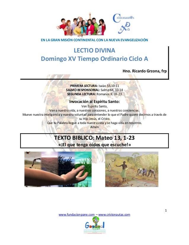 EN LA GRAN MISIÓN CONTINENTAL CON LA NUEVA EVANGELIZACIÓN 1 www.fundacionpane.com – www.cristonautas.com LECTIO DIVINA Dom...