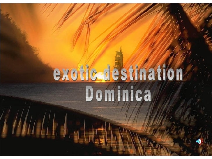 exotic destination Dominica