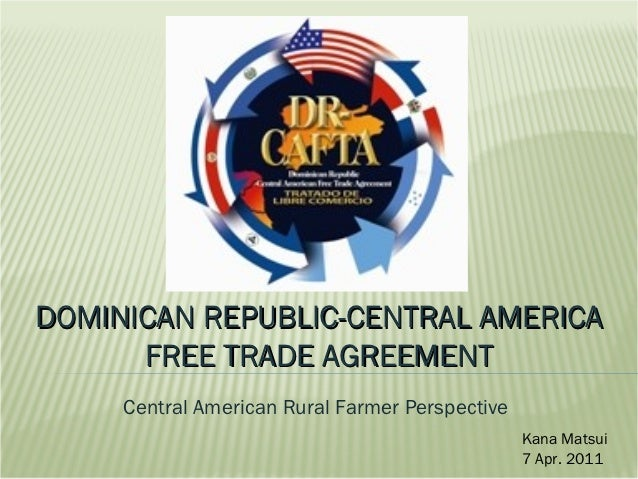 Dominican Republic Central America Free Trade Agreement