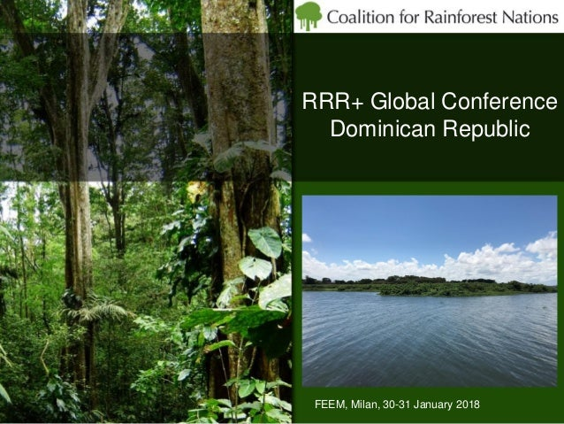 RRR+ Global Conference Dominican Republic FEEM, Milan, 30-31 January 2018