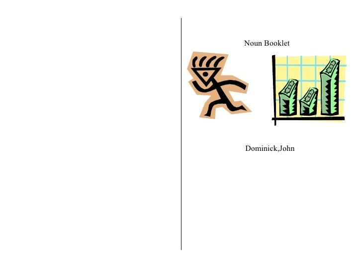Noun Booklet Dominick,John