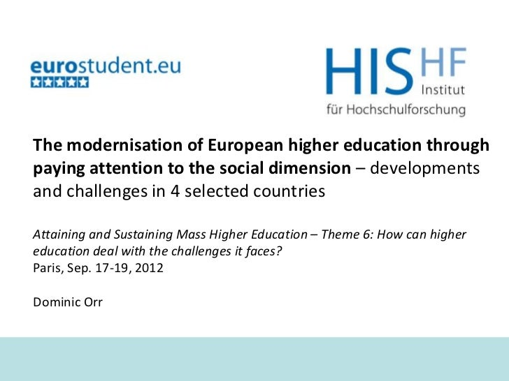 The modernisation of European higher education throughpaying attention to the social dimension – developmentsand challenge...