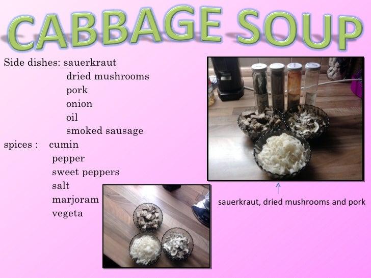 Side dishes: sauerkraut              dried mushrooms              pork              onion              oil              sm...