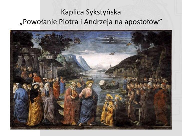 A znacie ten obraz z kaplicy?     To dzieło jego ucznia Michała Anioła