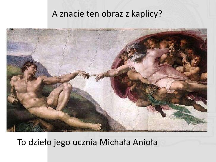 Powrót do Florencji  W 1485 r. Ghirlandaio wykonał freski w kaplicy Sassettich znajdującej się w kościele Santa Trinita.