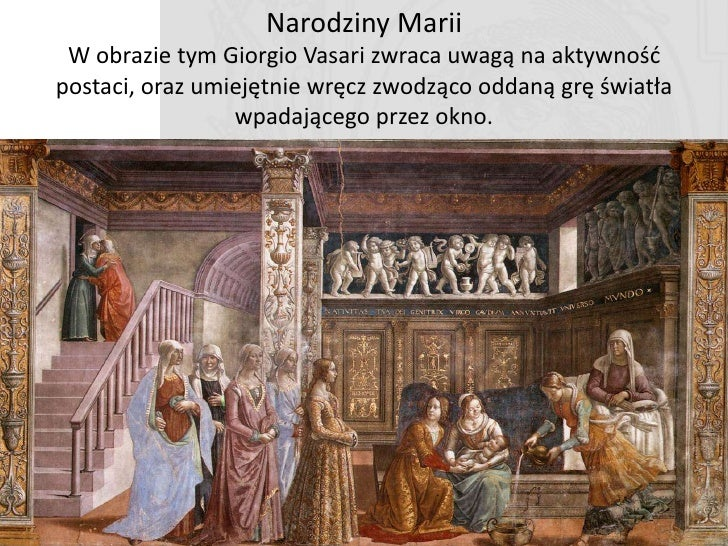 Prezentacja Marii w świątyni     Uwagę zwraca półnaga postad na schodach jest to swego rodzaju innowacja (pozytywnie przyj...