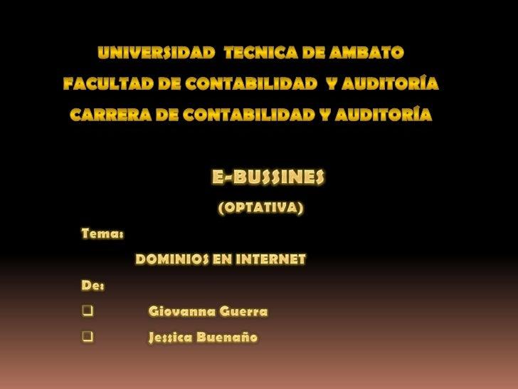 UNIVERSIDAD  TECNICA DE AMBATO<br />FACULTAD DE CONTABILIDAD  Y AUDITORÍA<br />CARRERA DE CONTABILIDAD Y AUDITORÍA<br />  ...