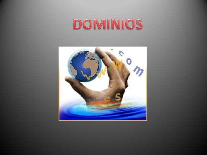 DOMINIOS<br />