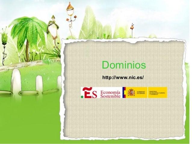 Dominios http://www.nic.es/