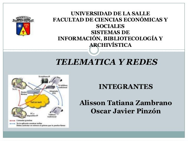 UNIVERSIDAD DE LA SALLEFACULTAD DE CIENCIAS ECONÓMICAS Y            SOCIALES          SISTEMAS DE INFORMACIÓN, BIBLIOTECOL...