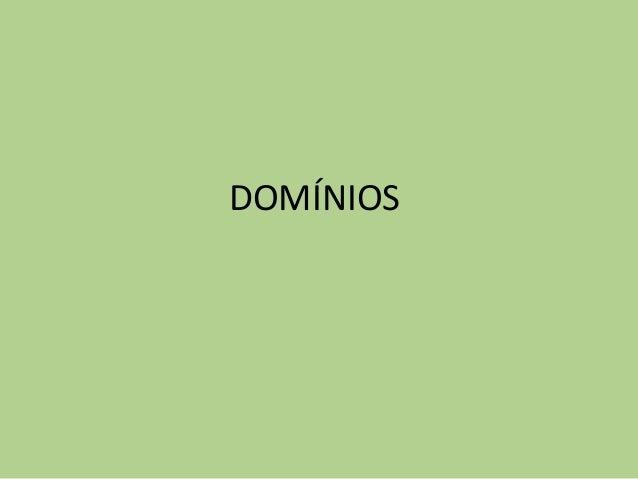 DOMÍNIOS