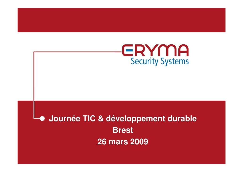 •Journée TIC & développement durable                 •Brest             •26 mars 2009