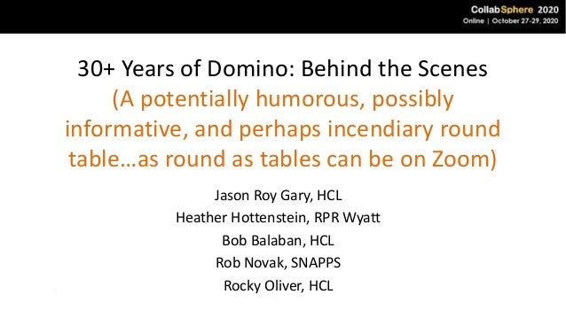 30+ Years of Domino: Behind the Scenes (A potentially humorous, possibly informative, and perhaps incendiary round table…a...