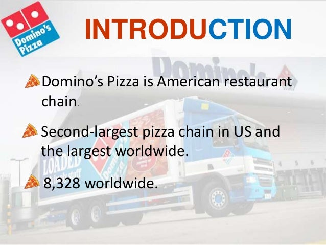 Introducing Domino's Pizza