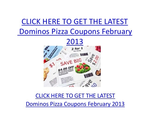 graphic regarding Printable Dominos titled Dominos Pizza Coupon codes February 2013 - Printable Dominos