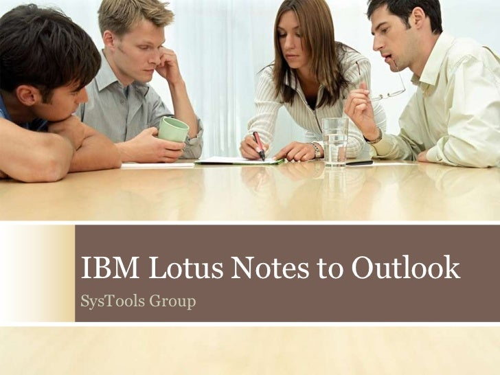 IBM Lotus Notes to OutlookSysTools Group