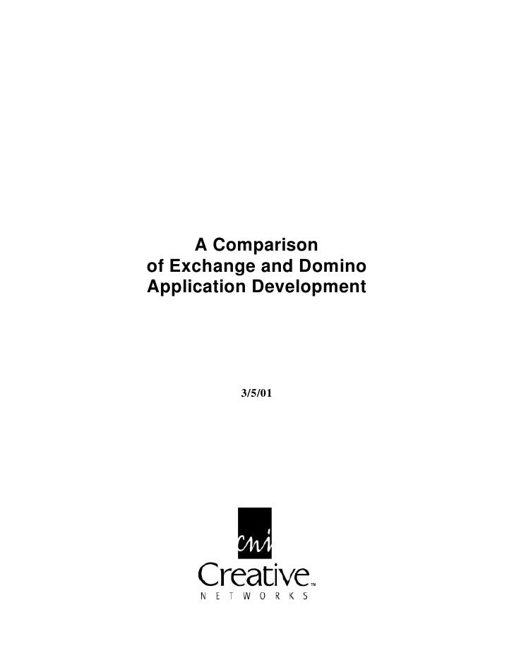 A Comparison of Exchange and Domino Application Development              3/5/01