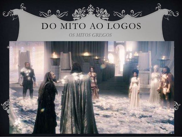 DO MITO AO LOGOS OS MITOS GREGOS
