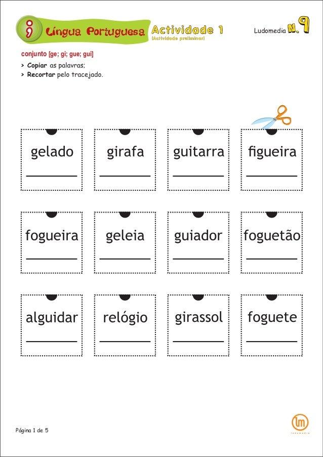 Página 1 de 5 Língua Portuguesa Ludomedia conjunto [ge; gi; gue; gui]