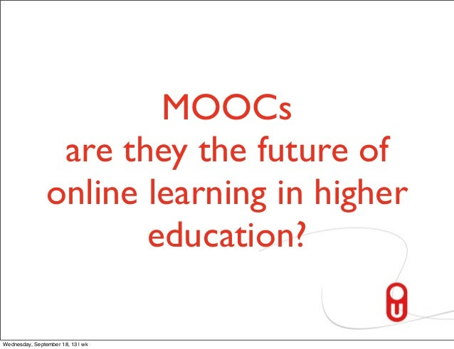 online education is the future Online education: future page 1 of 4 online education: heading toward the  future 2pm (et) on thursday, june 22, 2017 as online education moves into  the.