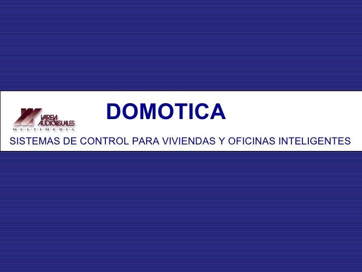 Domótica en unaviviendainteligente<br />Autores:<br />   Iratxe Fernández Estibalez<br />    Rubén García Lekuona<br />   ...