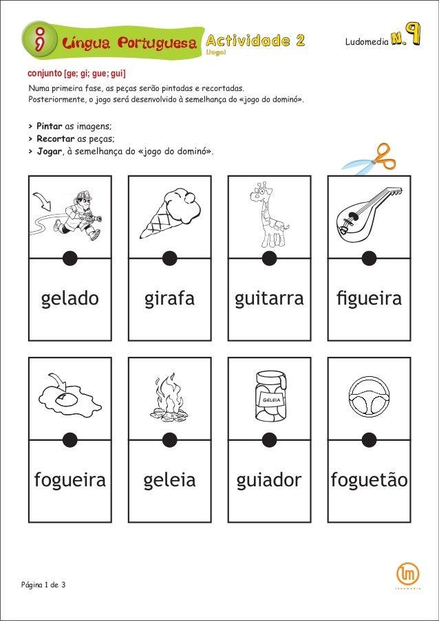 Língua Portuguesa Ludomedia Página 1 de 3 conjunto [ge; gi; gue; gui]