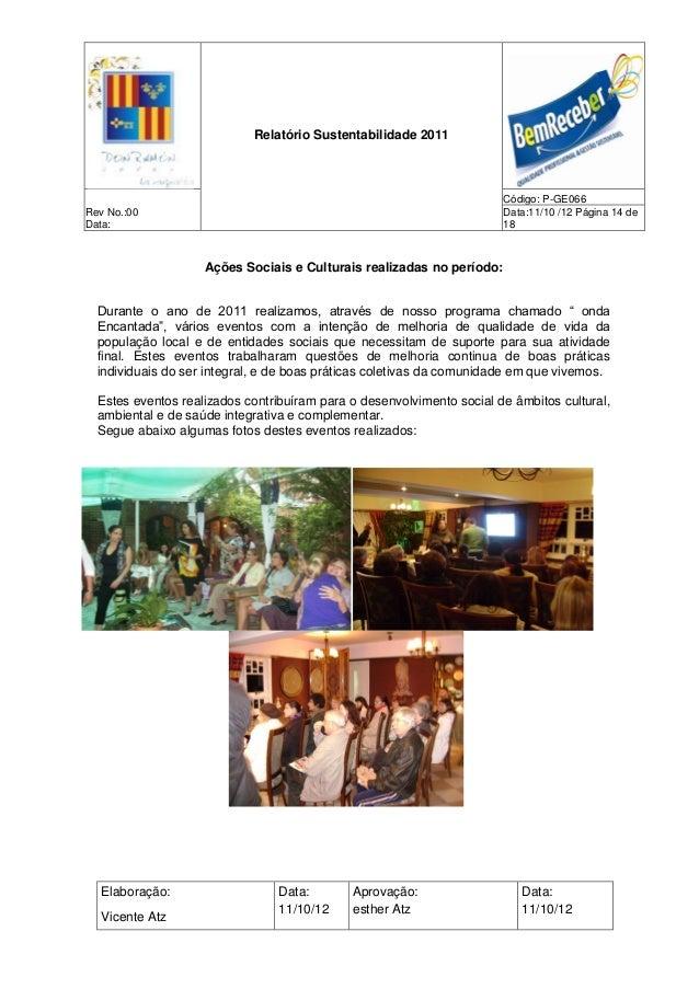 Relatório Sustentabilidade 2011                                                                       Código: P-GE066Rev N...