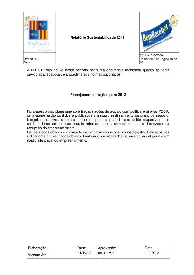 Relatório Sustentabilidade 2011                                                                      Código: P-GE066Rev No...