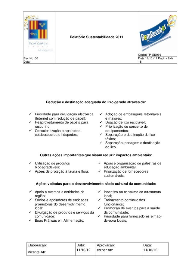 Relatório Sustentabilidade 2011                                                                     Código: P-GE066Rev No....