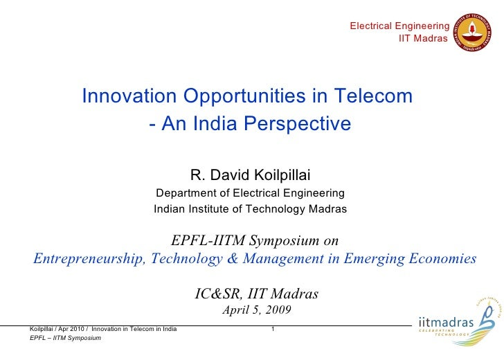 Innovation Opportunities in Telecom - An India Perspective