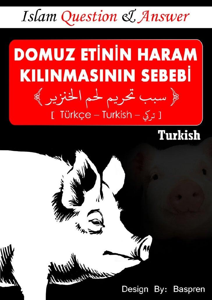 DOMUZ ETİNİN HARAM   KILINMASININ SEBEBİ        ﴾ﺮ      ﴿ ﺳﺒﺐ ﺮ ﻢ ﻢ ا      [ Türkçe – Turkish – ] ﺗﺮ     Muhammed Sa...