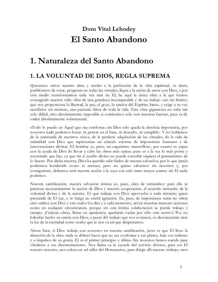 Dom Vital Lehodey                         El Santo Abandono1. Naturaleza del Santo Abandono1. LA VOLUNTAD DE DIOS, REGLA S...