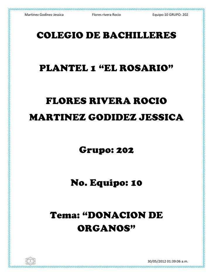 Martinez Godínez Jessica       Flores rivera Rocio     Equipo:10 GRUPO: 202       COLEGIO DE BACHILLERES        PLANTEL 1 ...