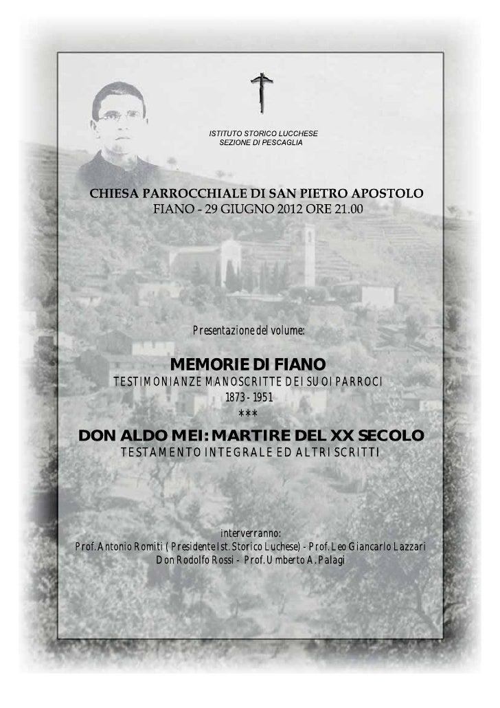 Presentazione del volume:                      MEMORIE DI FIANO         TESTIMONIANZE MANOSCRITTE DEI SUOI PARROCI        ...