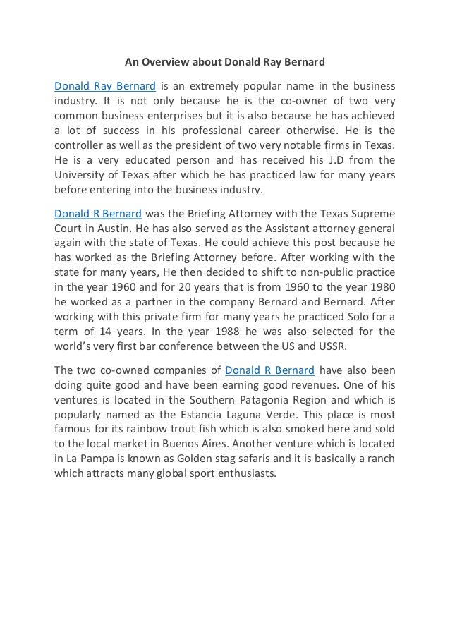 An Overview about Donald Ray Bernard Donald Ray Bernard is an extremely popular name in the business industry. It is not o...