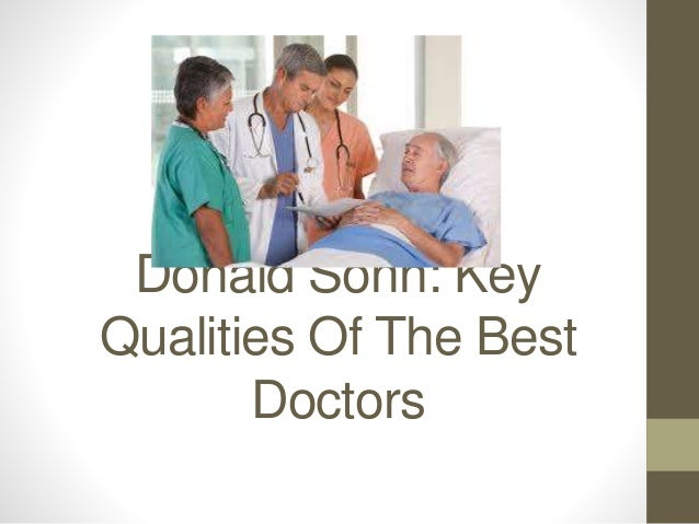 Donald Sonn: Key Qualities Of The Best Doctors