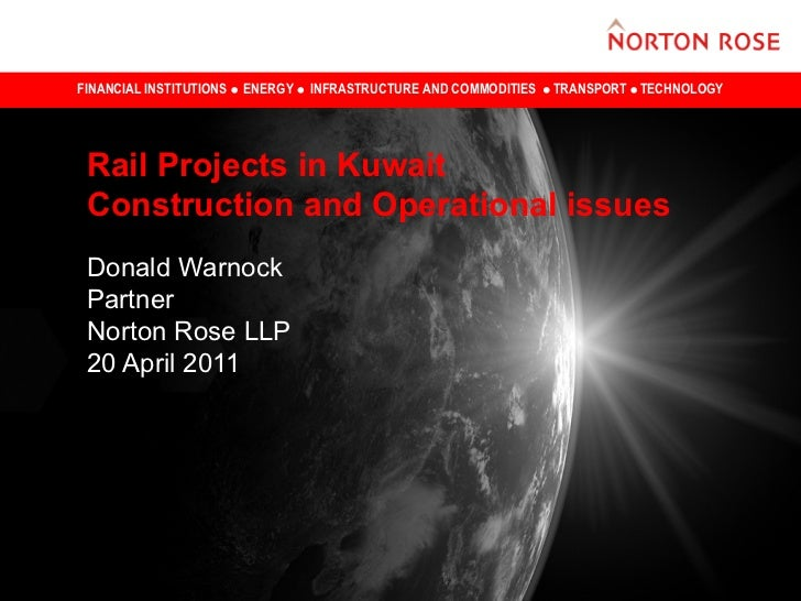 FINANCIAL INSTITUTIONS   ENERGY   INFRASTRUCTURE AND COMMODITIES   TRANSPORT TECHNOLOGY Rail Projects in Kuwait Constructi...
