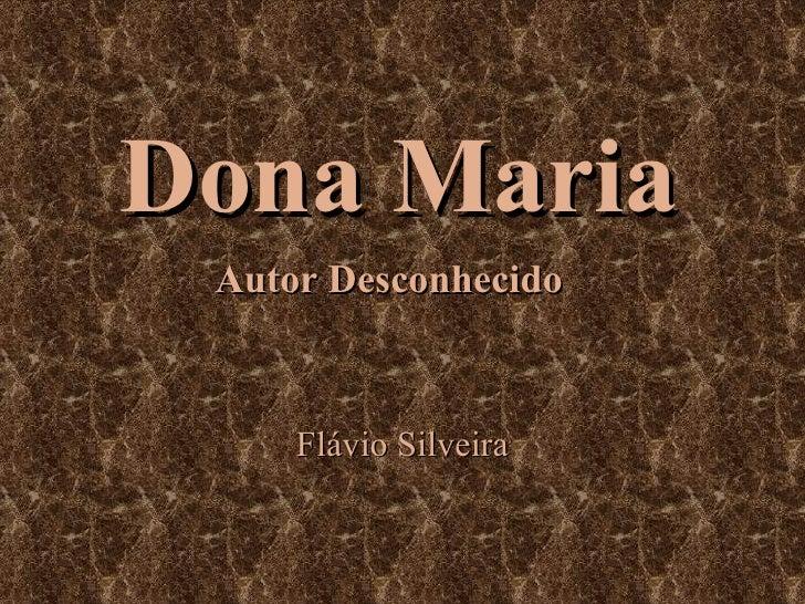 Dona Maria Autor Desconhecido Flávio Silveira