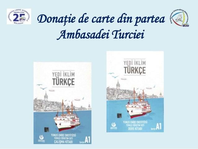 Donaţie de carte din partea Ambasadei Turciei
