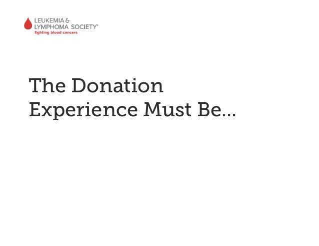 The DonationExperience Must Be...