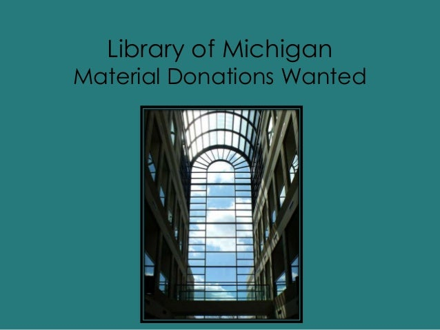 Library of Michigan Material Donations Wanted